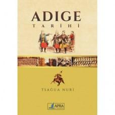 Adige Tarihi / Tsağua Nuri