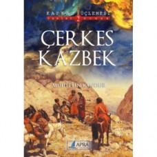 Çerkes Kazbek / Muhittin Kandur