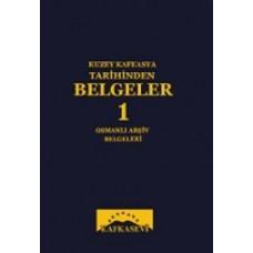 Kuzey Kafkasya Tarihinden Belgeler-1 / Heyet