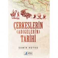 Çerkeslerin (Adigelerin) Tarihi / Hotko Samir