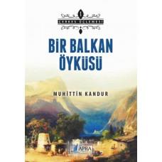 Bir Balkan Öyküsü / Muhittin Kandur