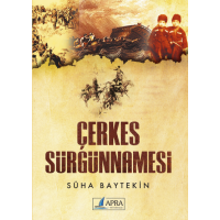 Çerkes Sürgünnamesi / Süha Baytekin