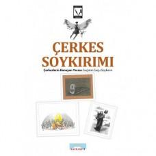ÇERKES SOYKIRIMI / Çerkeslerin Kanayan Yarası: Suçların Suçu Soykırım