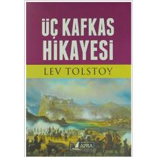 Üç Kafkas Hikayesi / Lev Tolstoy