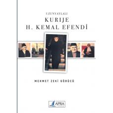 Uzunyaylalı KURIJE H. KEMAL EFENDİ / M. Zeki Görücü